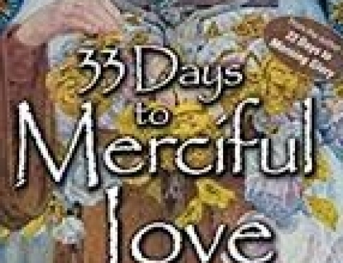 33 Days to Merciful Love Retreat